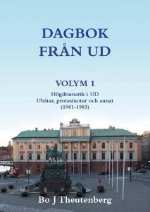 DAGBOK FRÅN UD VOL 1 (Högdramatik i UD)